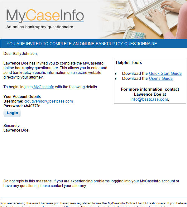 Invite a Client to MyCaseInfo 7 7. Click Send. 8.