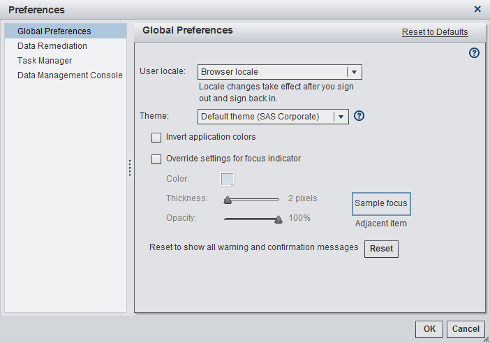 8 Chapter 2 / SAS Task Manager Interface Figure 2.4 Global Preferences 2 Click Global Preferences in the left pane.