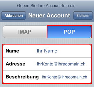 "5 Select ""POP"". Under ""Name"" enter your name (freely selectable)."