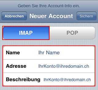 "5 Select ""IMAP"". Under ""Name"" enter your name (freely selectable)."