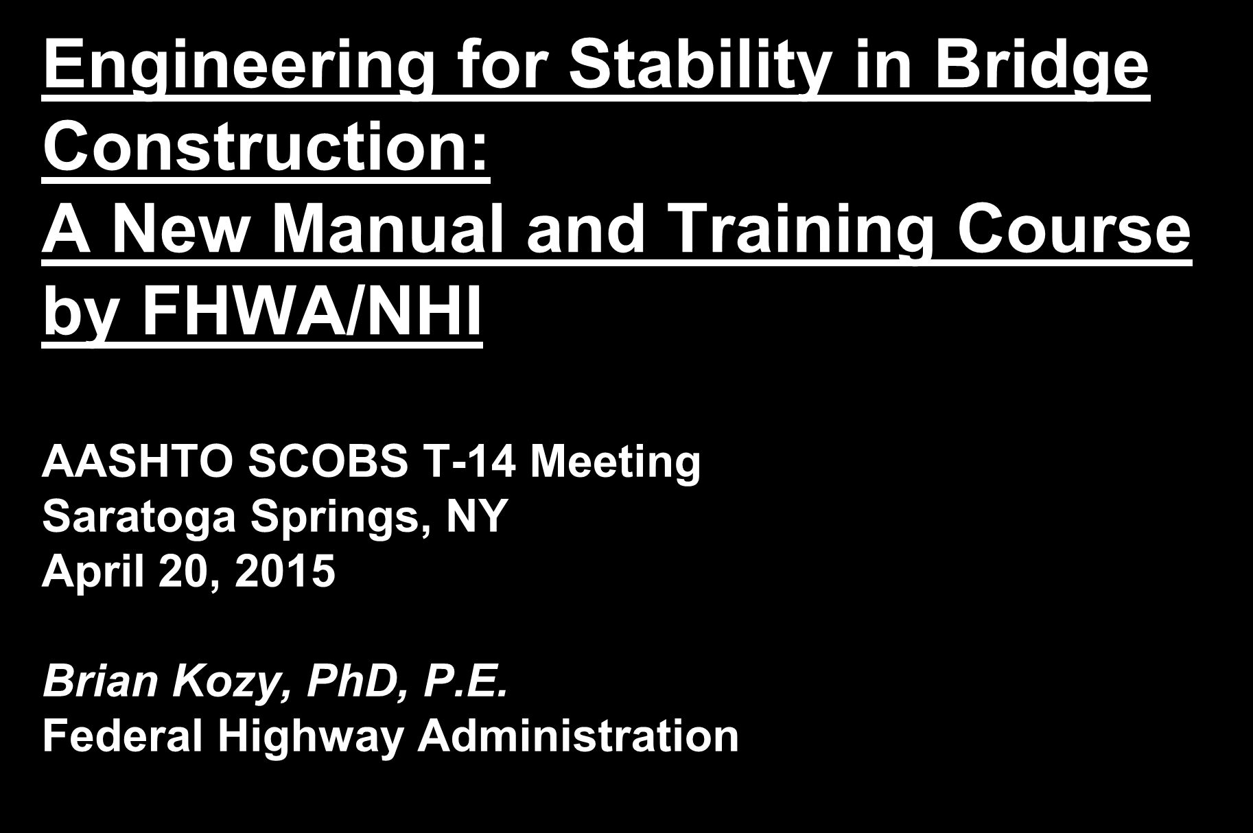 Engineering for Stability in Bridge Construction: A New Manual and