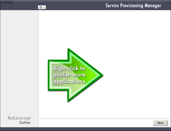 10 ThinPoint Quick Start Guide 11. The final installation step is creating access to the ThinPoint host. You will be asked to create and provision a Universal Client.