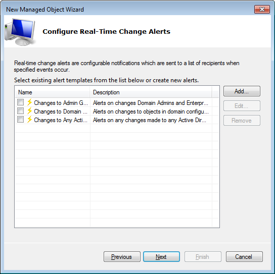 Figure 10: New Managed Object Wizard: Configuring Real-Time Change Alerts Note: Real-time alerting is a feature that allows configuring e-mail notifications triggered by certain events.