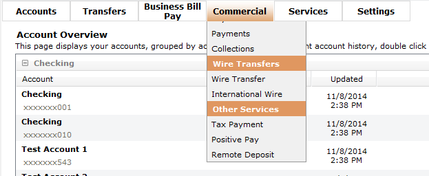 To initiate a wire transfer, go to the Commercial Menu and select Wire Transfer or International Wire.