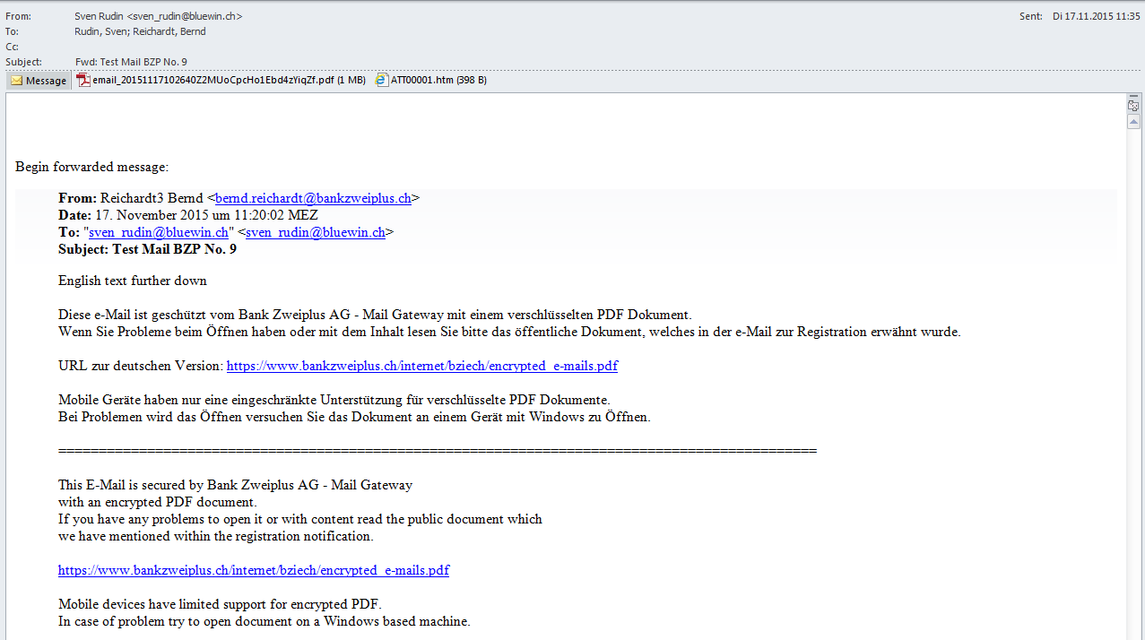 4 Decrypt the content of an e-mail 4.1 Decryption via PC 1. Open the e-mail you received from BZP.