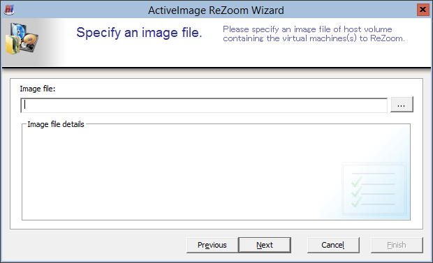 2. [Restore VMs with ReZoom] wizard is launched.