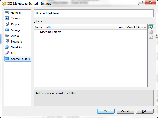 Use of shared folders begins with defining a locally available directory on your computer (host) and one on the VirtualBox appliance, along with a share name.