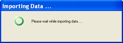 4. A progress window will be displayed, followed by a successful import message.