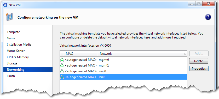 VXOA Virtual Appliance / Citrix XenServer Hypervisor / In-Line Deployment [Bridge Mode] Now you must add the four virtual network interface in the required sequence: 1. mgmt0 2. mgmt1 3. wan0 4.
