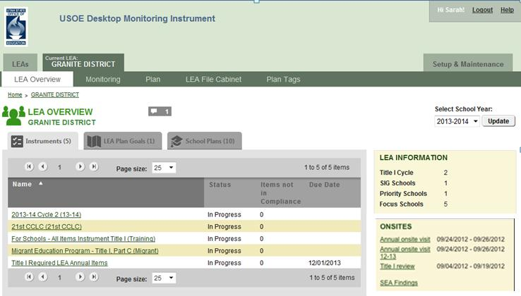 The gray monitoring Instruments tab of the LEA Overview displays a list of the currently selected year s assigned instruments, their status, number of outstanding items, and the instrument due date.