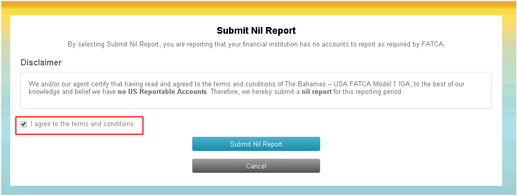 6.0 Nil Account Reporting If the GIIN does not have any reportable accounts to upload, then Nil Account Reporting must be completed.