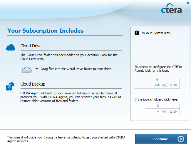 4 Using the CTERA Agent in Cloud Mode 6 If you are connecting the CTERA agent for the first time, the Your Subscription