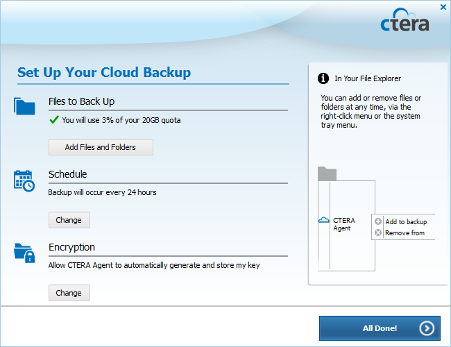 Using the CTERA Agent in Cloud Mode 4 If you are subscribed to the cloud backup service, the Set Up Your Cloud Backup screen
