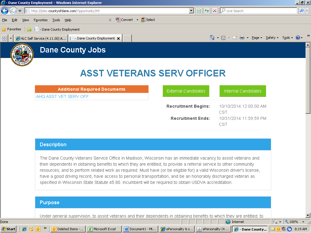Must be completed and uploaded under your additional documents tab in your candidate profile on ess.countyofdane.
