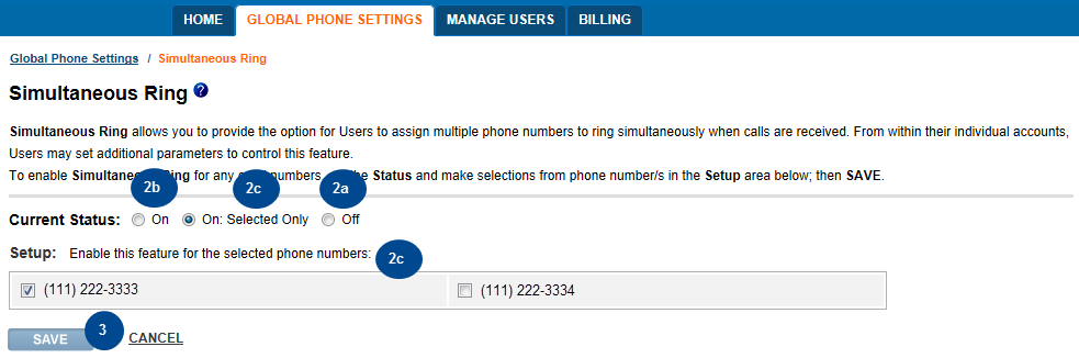 2. The Simultaneous Ring page appears with additional information such as Current Status and instructions regarding the feature. You can: a. Disable the feature for all lines by