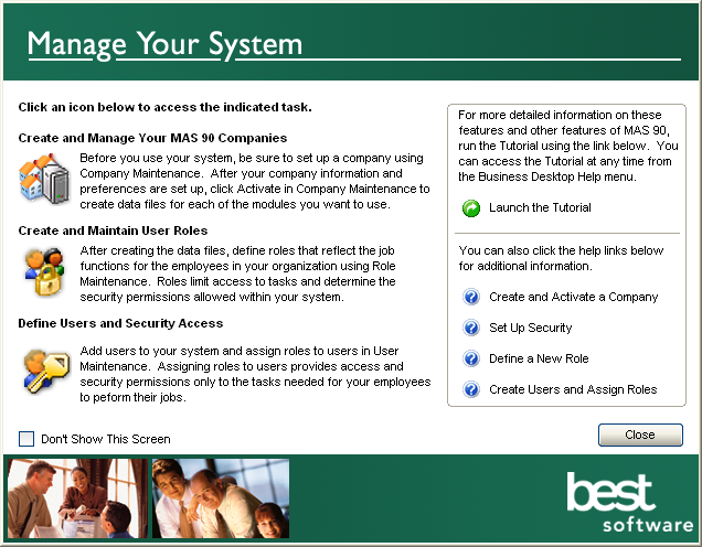 ...... Chapter 8 Performing System Startup Starting the Software with No Security If you selected the No security option during installation, after starting the software, the Manage Your System