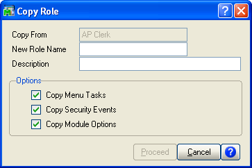 ...... Chapter 8 Performing System Startup 5 In the Copy Role window, enter the name and description of the new role to create.