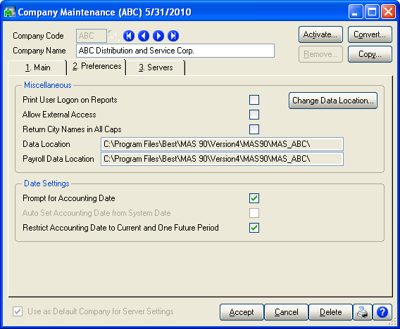 ... SETTING ACCOUNTING DATE PREFERENCES Restricting the Accounting Date to Current and One Future Period.