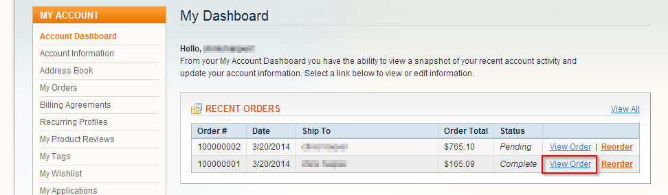 Step 8: Log into customer's account. S Step 9: Navigate to Account Dashboard. Step 10: Click View Order on completed order.