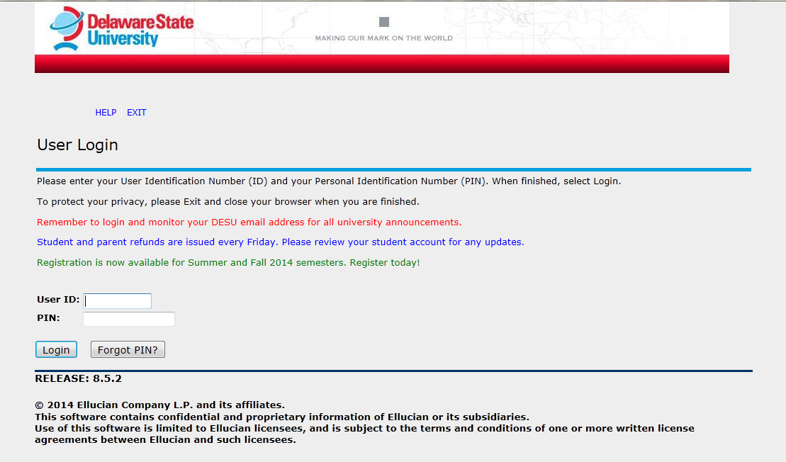 4. Enter your User ID (University D #) and PIN then