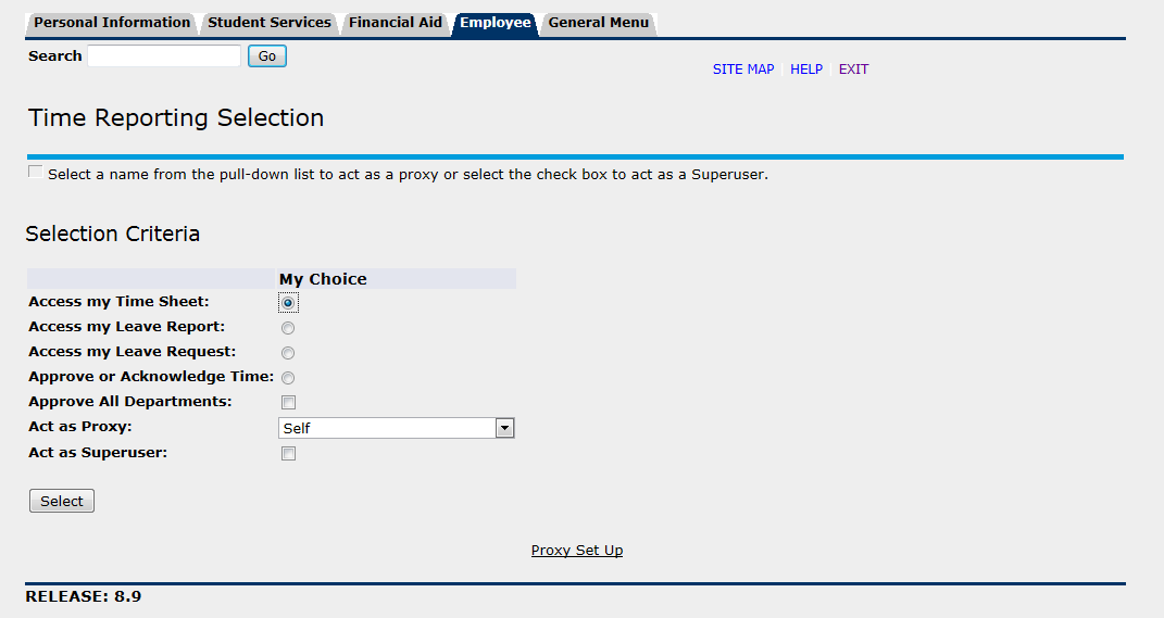 1. Select Access my Time Sheet by clicking on the corresponding radio button under Selection Criteria My