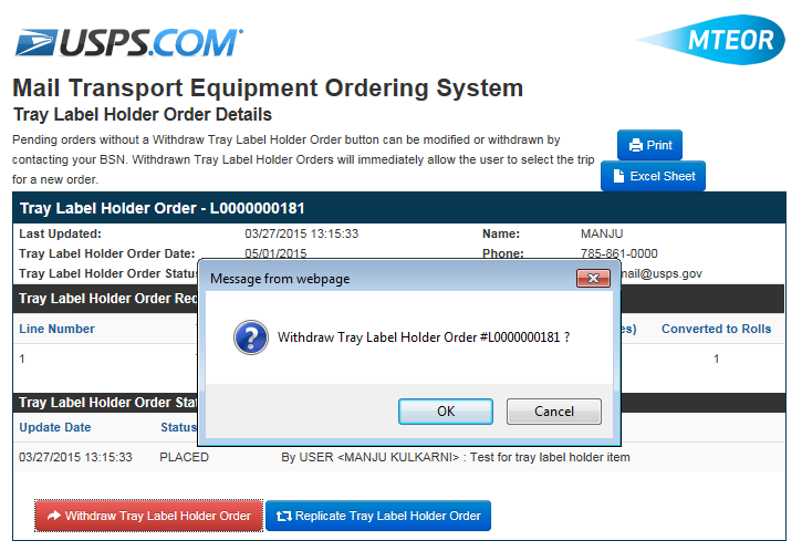 Withdraw a Tray Label Holder Order You can withdraw a tray label holder order prior to it being shipped. Click on the Tray Label Holder Order History tab from the MTEOR Dashboard.