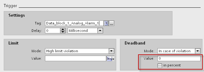 3 Configuration of messages in WinCC Basic / Comfort / Advanced Optional settings for analog alarms Activating the deadband Table 3-2 The deadband prevents that an analog alarm is triggered several