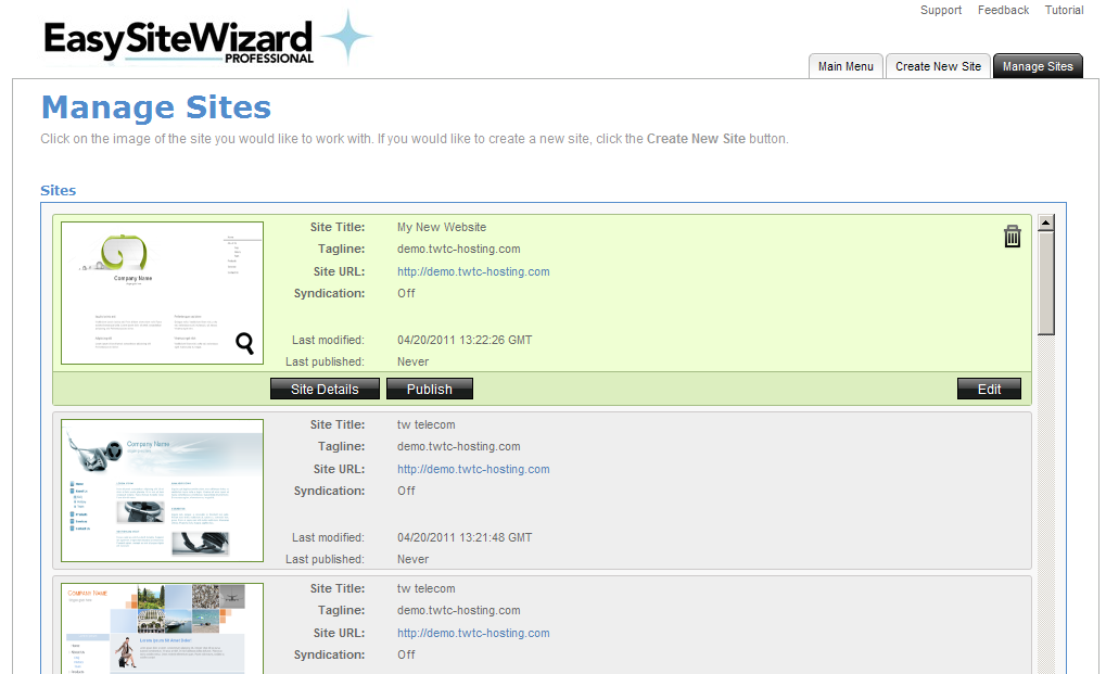 EasySiteWizard Professional 8.7 Chapter 4 22 4 Managing Sites Once a site is created, you can make changes to the site details, publish the site, edit the site, or delete the site.