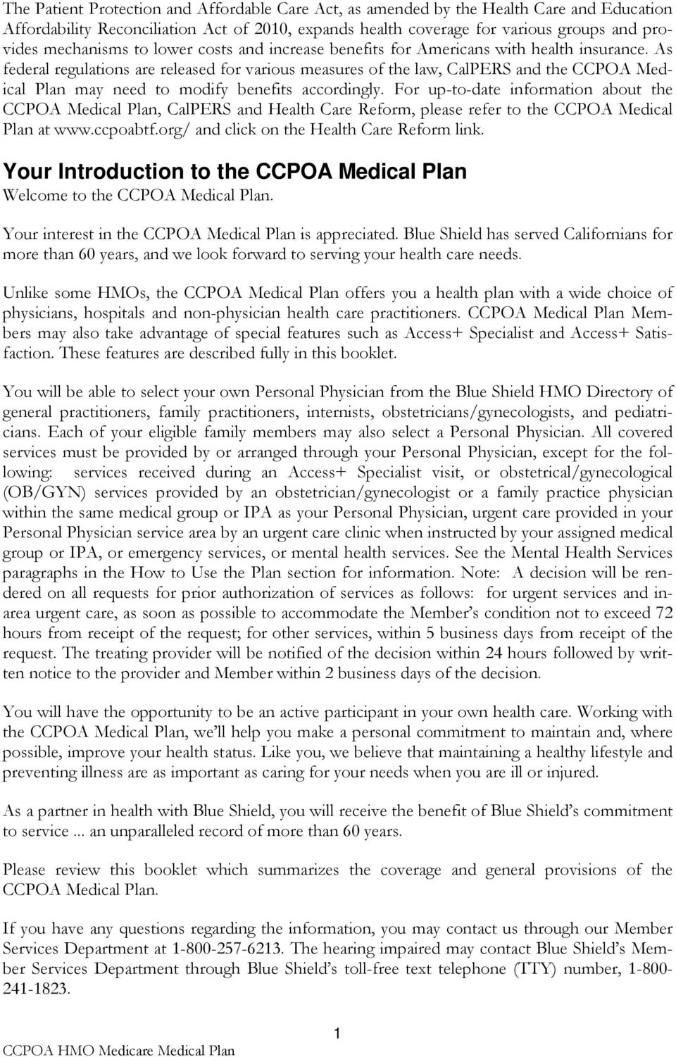 CCPOA Medical Plan  Access+ HMO  Evidence of Coverage and