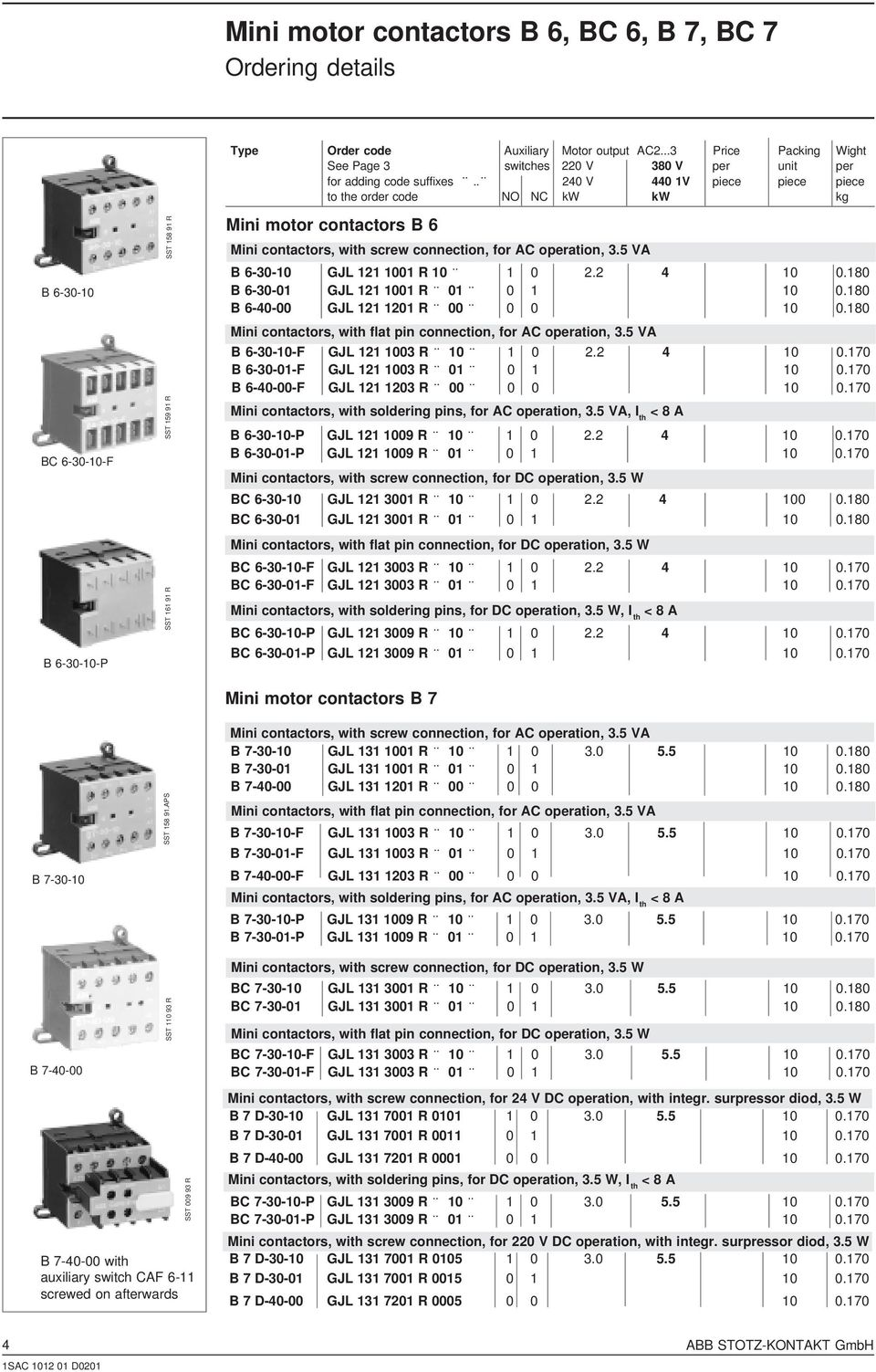 Technical Catalogue Mini Contactors Type B 6 7 Pdf Controlling Astardelta Motor 240 V 440 1v Piece To The Order Code No Nc Kw