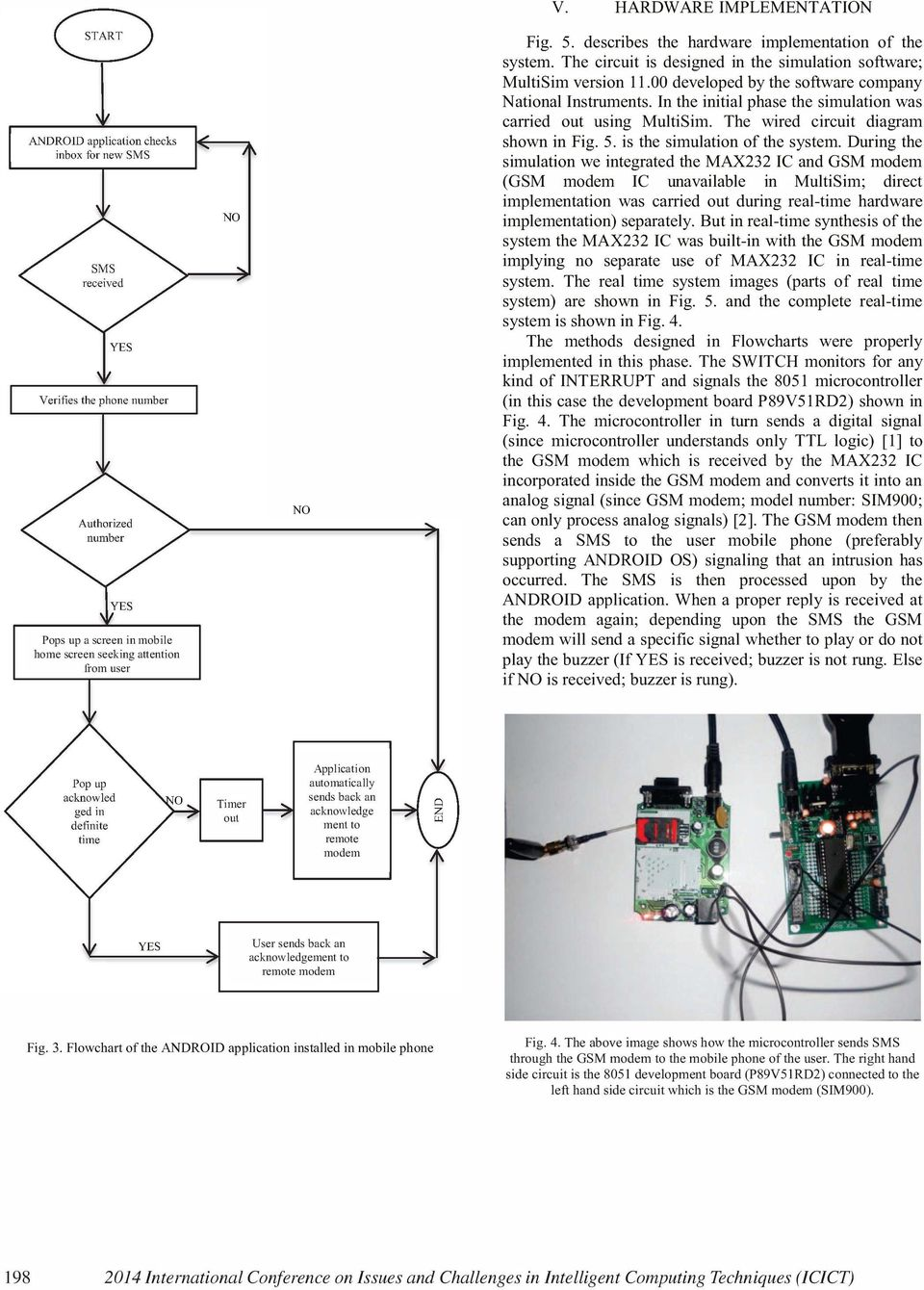 Android Interface Based Gsm Home Security System Pdf Modem With 8051 Microcontroller The Wired Circuit Diagram Shown In Fig 5 Is Simulation Of 4 Interrupt Detector