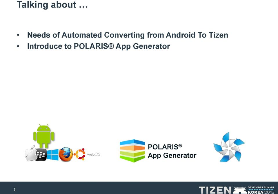 Publishing to TIZEN Using the Automated Conversion/Repackaging of