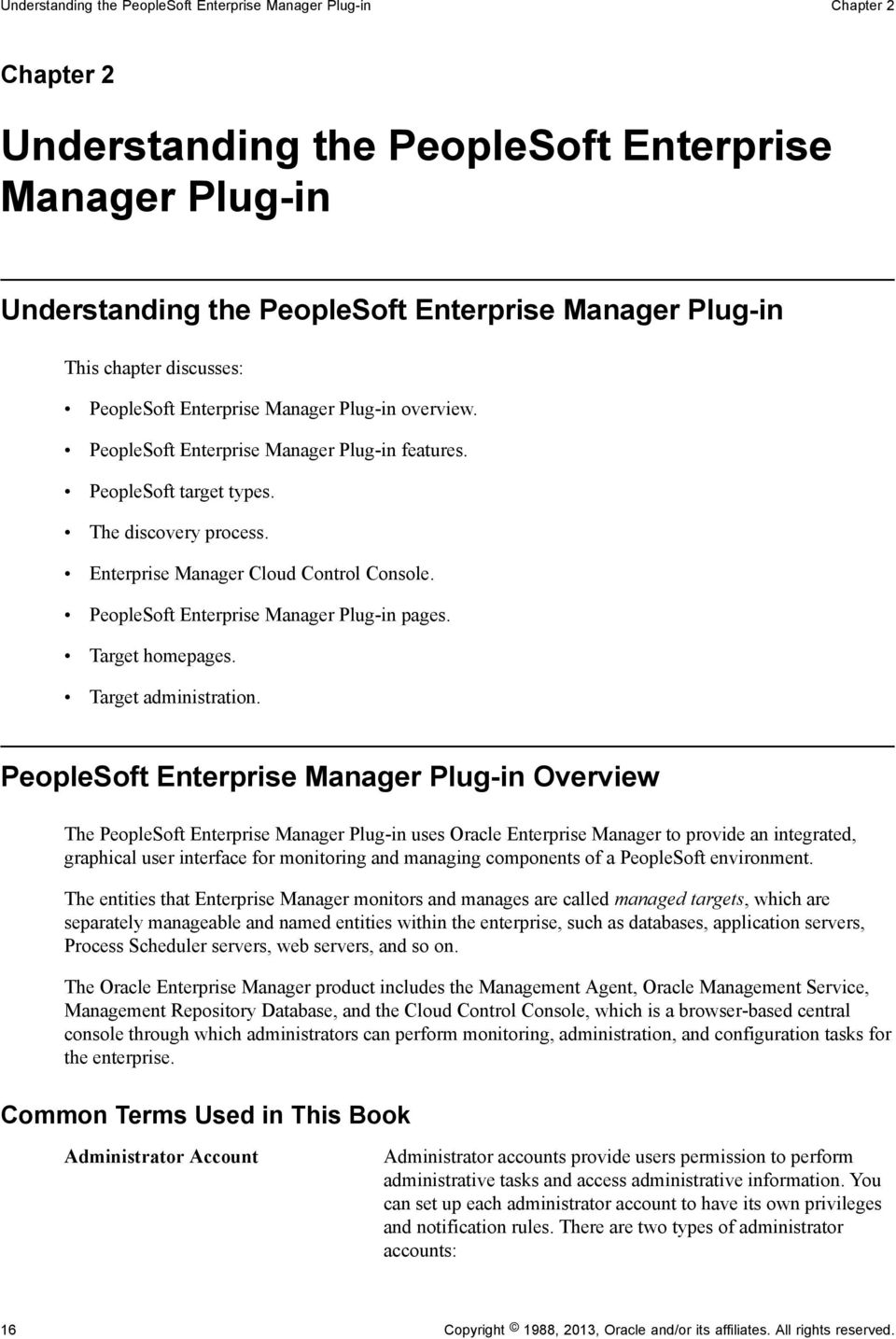Enterprise Manager Cloud Control Console. PeopleSoft Enterprise Manager  Plug-in pages. Target homepages