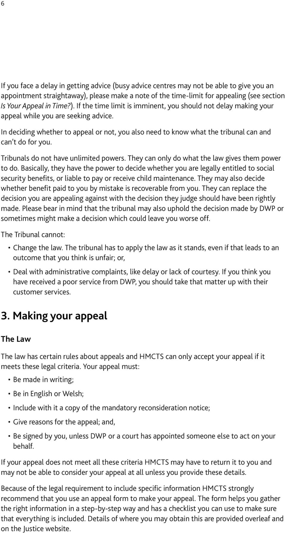 How to appeal against a decision made by the department for work and in deciding whether to appeal or not you also need to know what the tribunal spiritdancerdesigns Gallery