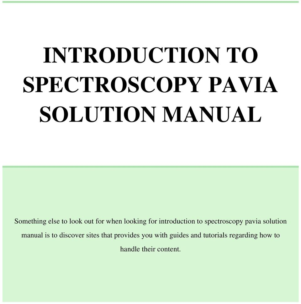 spectroscopy pavia solution manual is to discover sites that. INTRODUCTION  ...