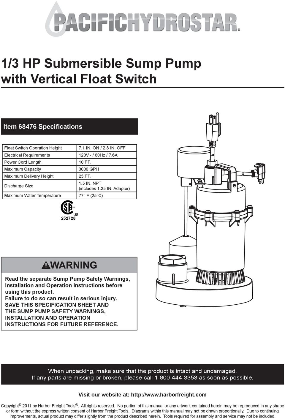 Adaptor) 77 F (25 C) 252728 Read the separate Sump Safety Warnings, Installation and Operation Instructions before using this product. Failure to do so can result in serious injury.