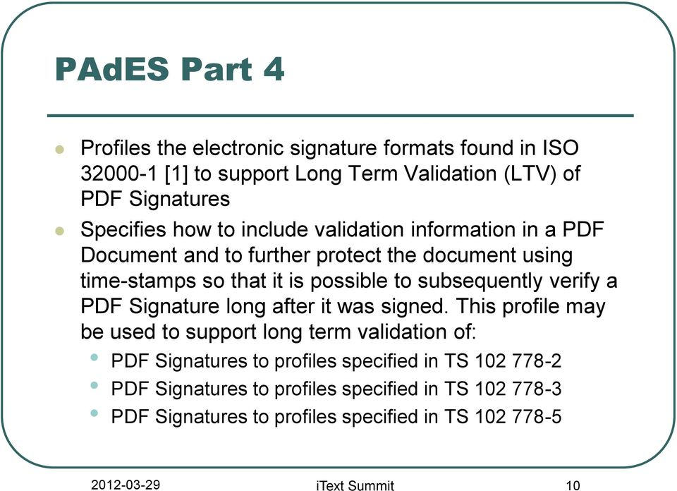 PAdES signatures in itext and the road ahead  Paulo Soares - PDF