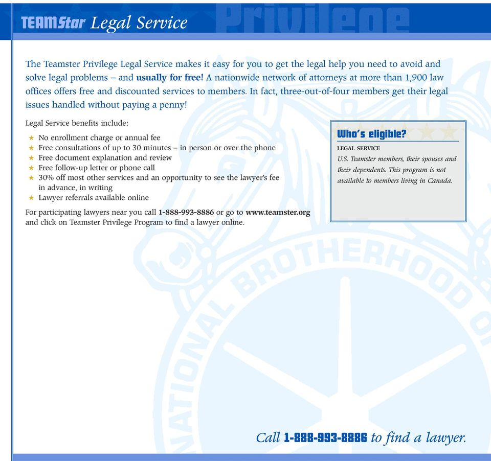 In fact, three-out-of-four members get their legal issues handled. 8 Teamster Privilege Credit Card ...