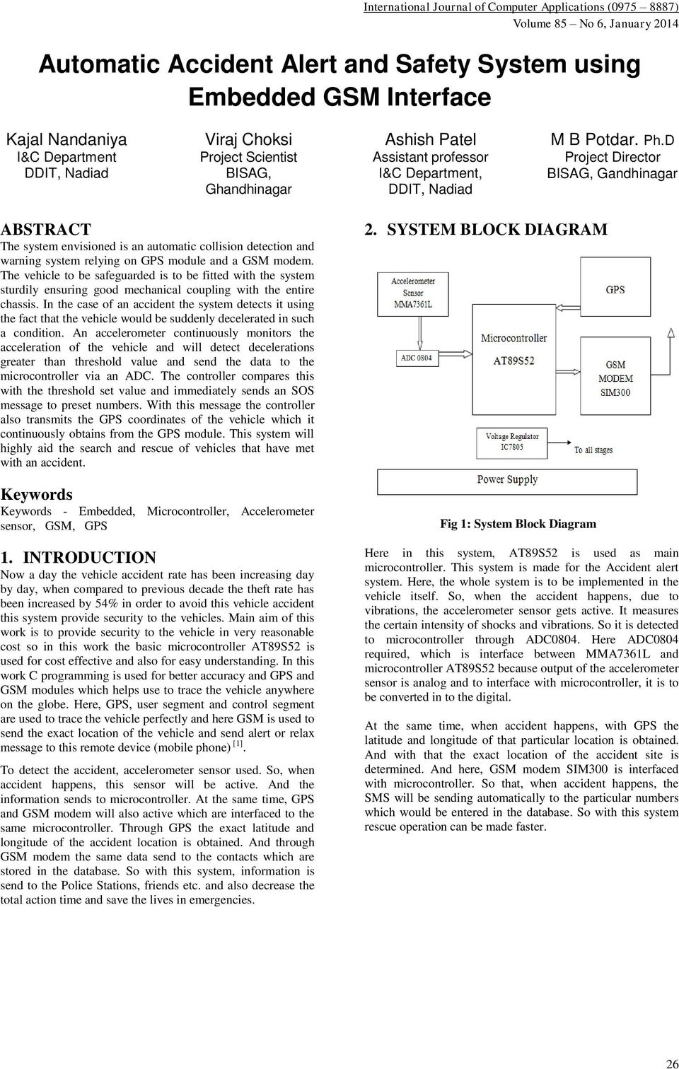 Automatic Accident Alert And Safety System Using Embedded Gsm Device Control Through Sms Sim300 At89s52 Free D Project Director Bisag Gandhinagar Abstract The Envisioned Is An Collision Detection