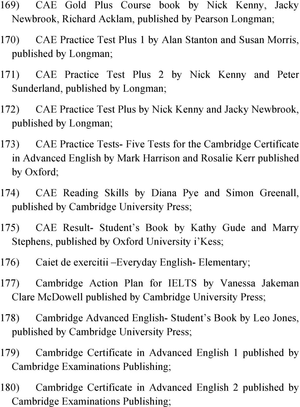 Tests For The Cambridge Certificate In Advanced English By Mark Harrison And Rosalie Kerr Published