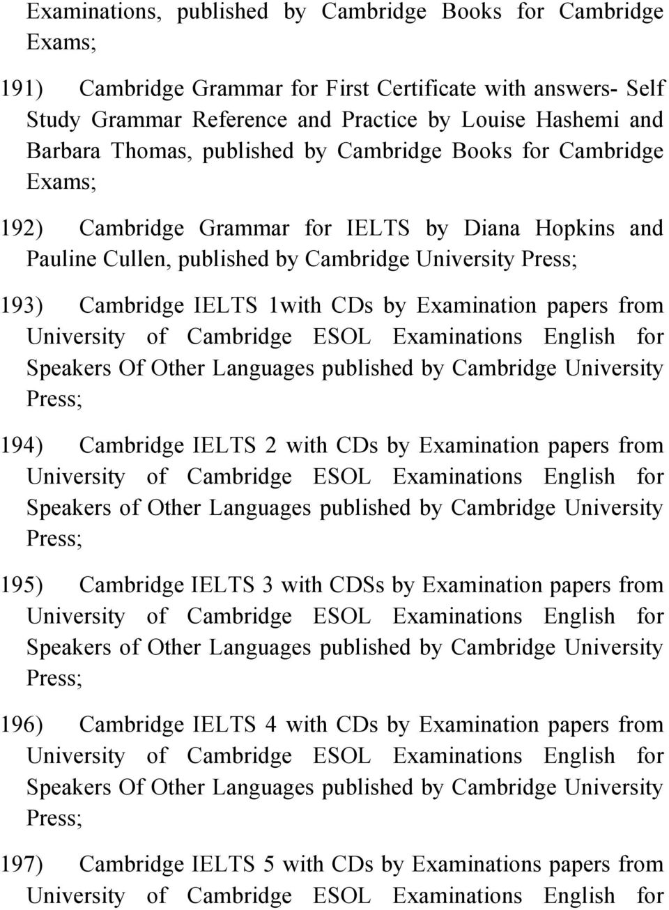 By Examination Papers From University Of Cambridge ESOL Examinations English For Speakers Other Languages Published
