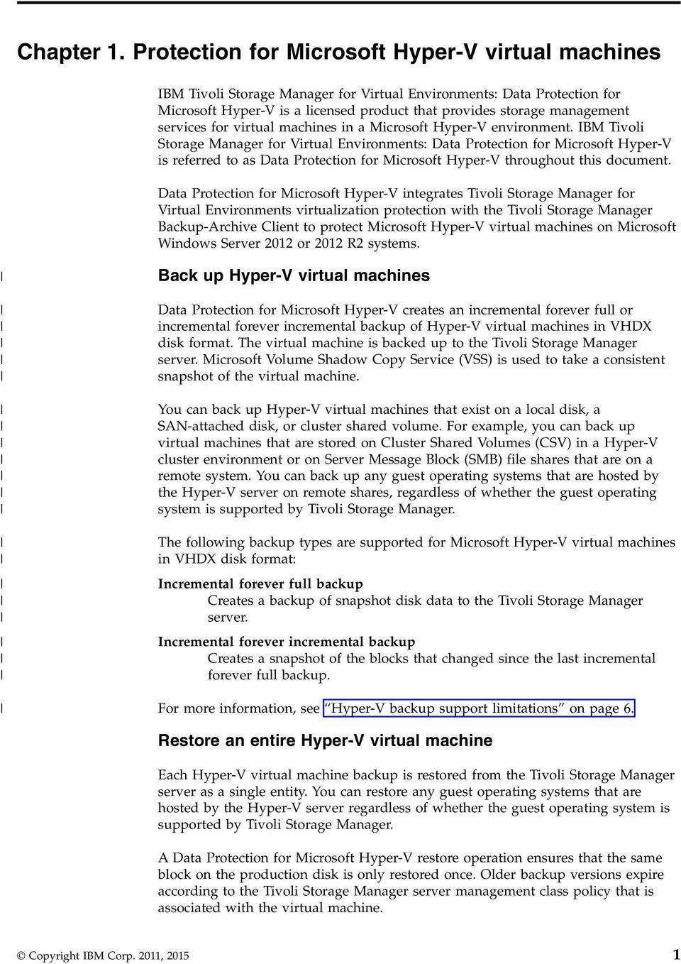 IBM Tivoli Storage Manager for Virtual Environments Version Data