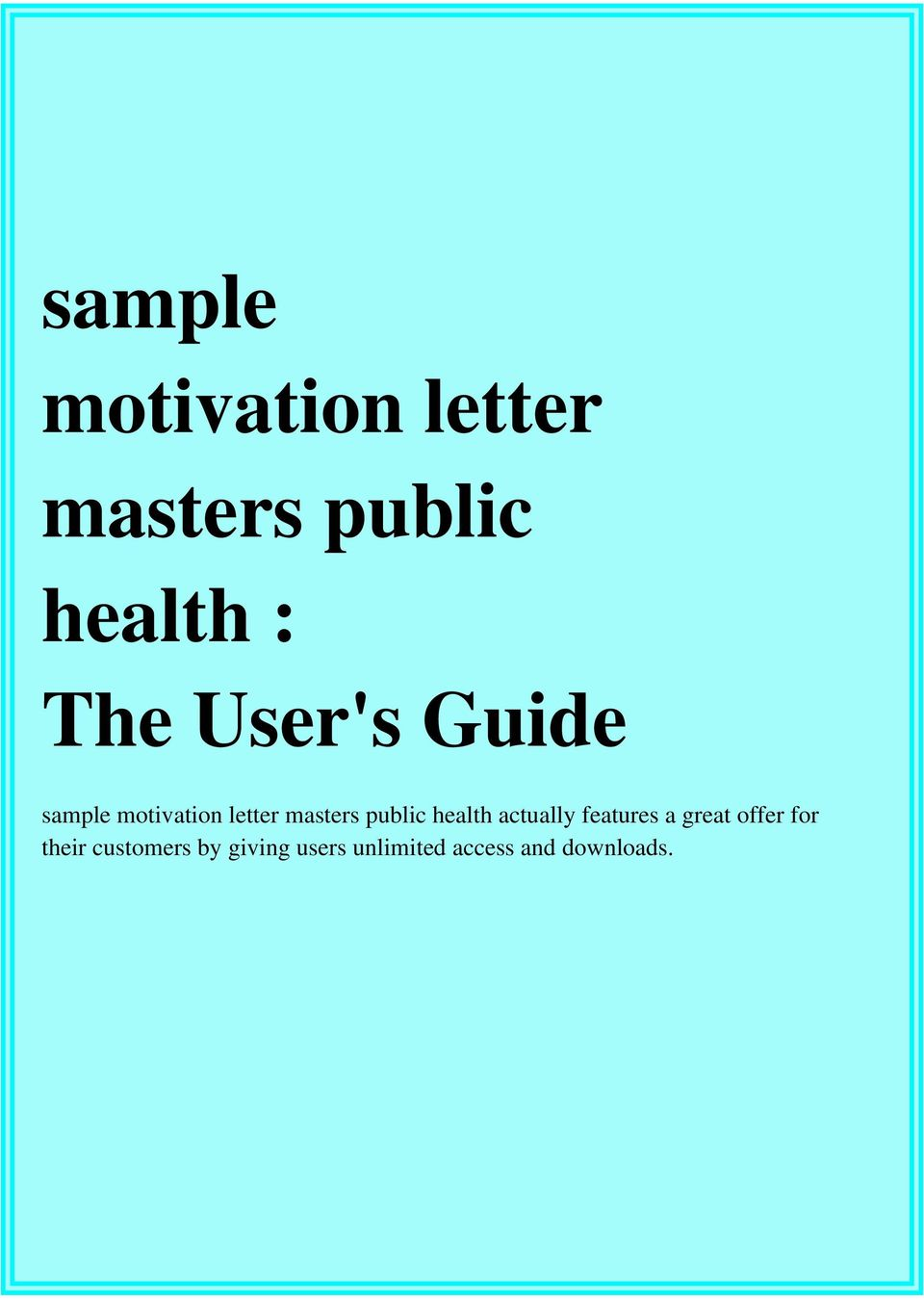 sample motivation letter masters public health : The User\'s Guide - PDF