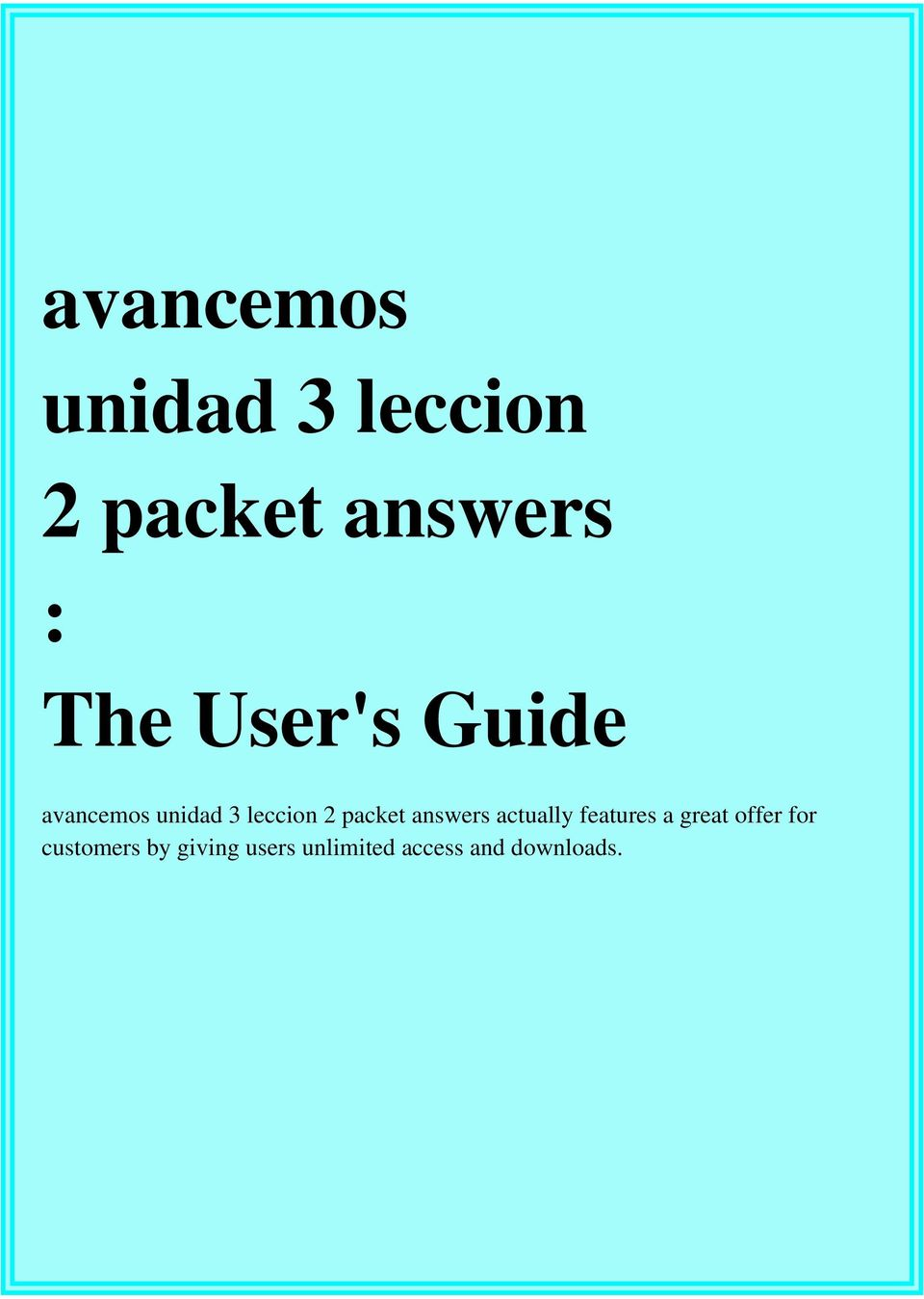 Workbooks avancemos 2 workbook answers online : avancemos unidad 3 leccion 2 packet answers : The User's Guide - PDF