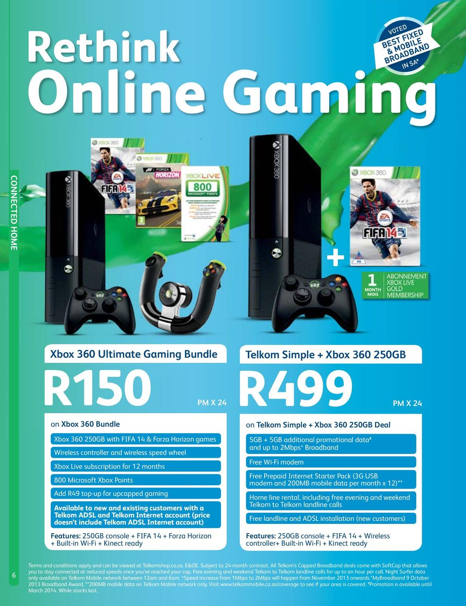 Connected Home Turn Your Into A Wi Fi Hotspot Page 3 6 Mobile Hdd Carrier Welcome To Valhalla Inside The New 250gb Xbox 360 Slim With Telkom Adsl And Internet Account Price Doesn T Include