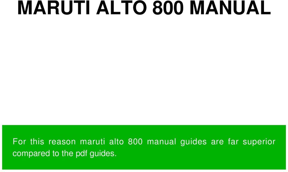 manual guides are far