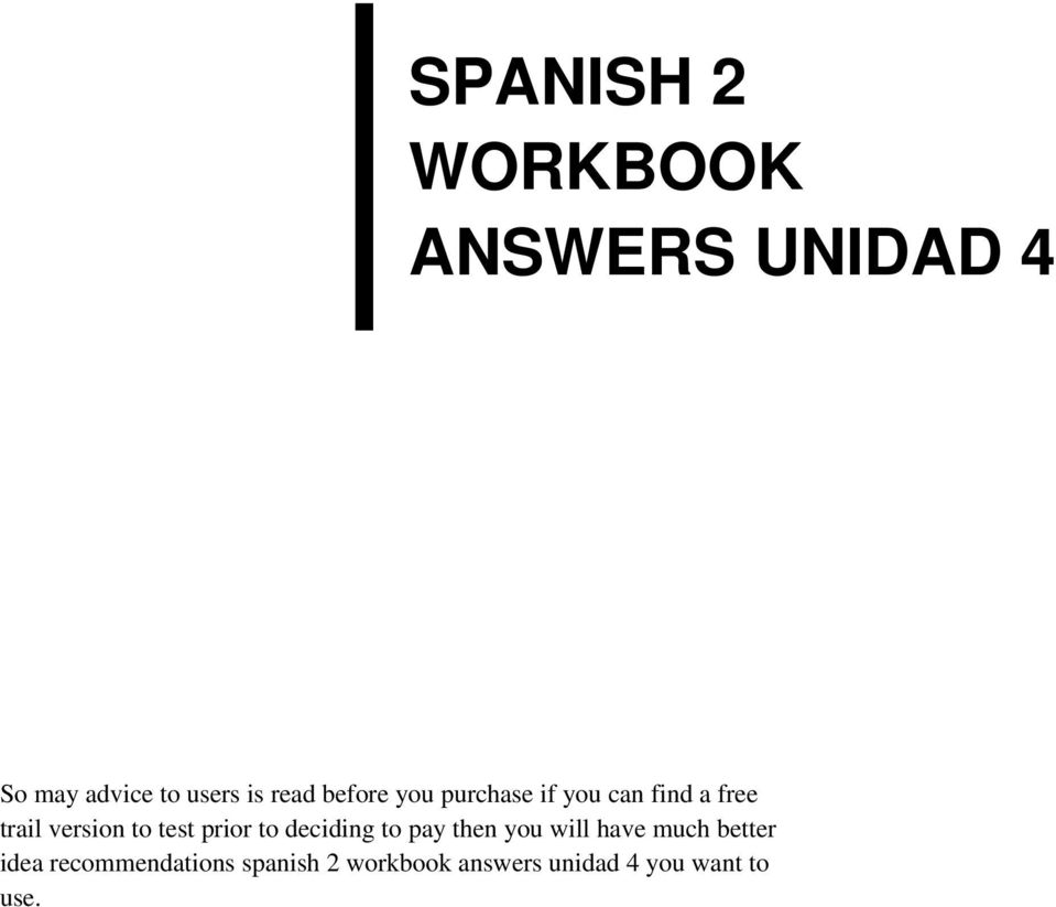 Workbooks avancemos 2 workbook answers online : SPANISH 2 WORKBOOK ANSWERS UNIDAD 4 - PDF