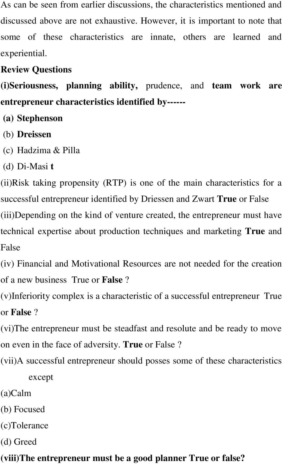 Module one theory and concept of entrepreneurship studies learning review questions iseriousness planning ability prudence and team work are fandeluxe Images
