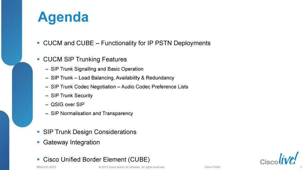 SIP Trunking using CUCM and Cisco Session Border Controllers