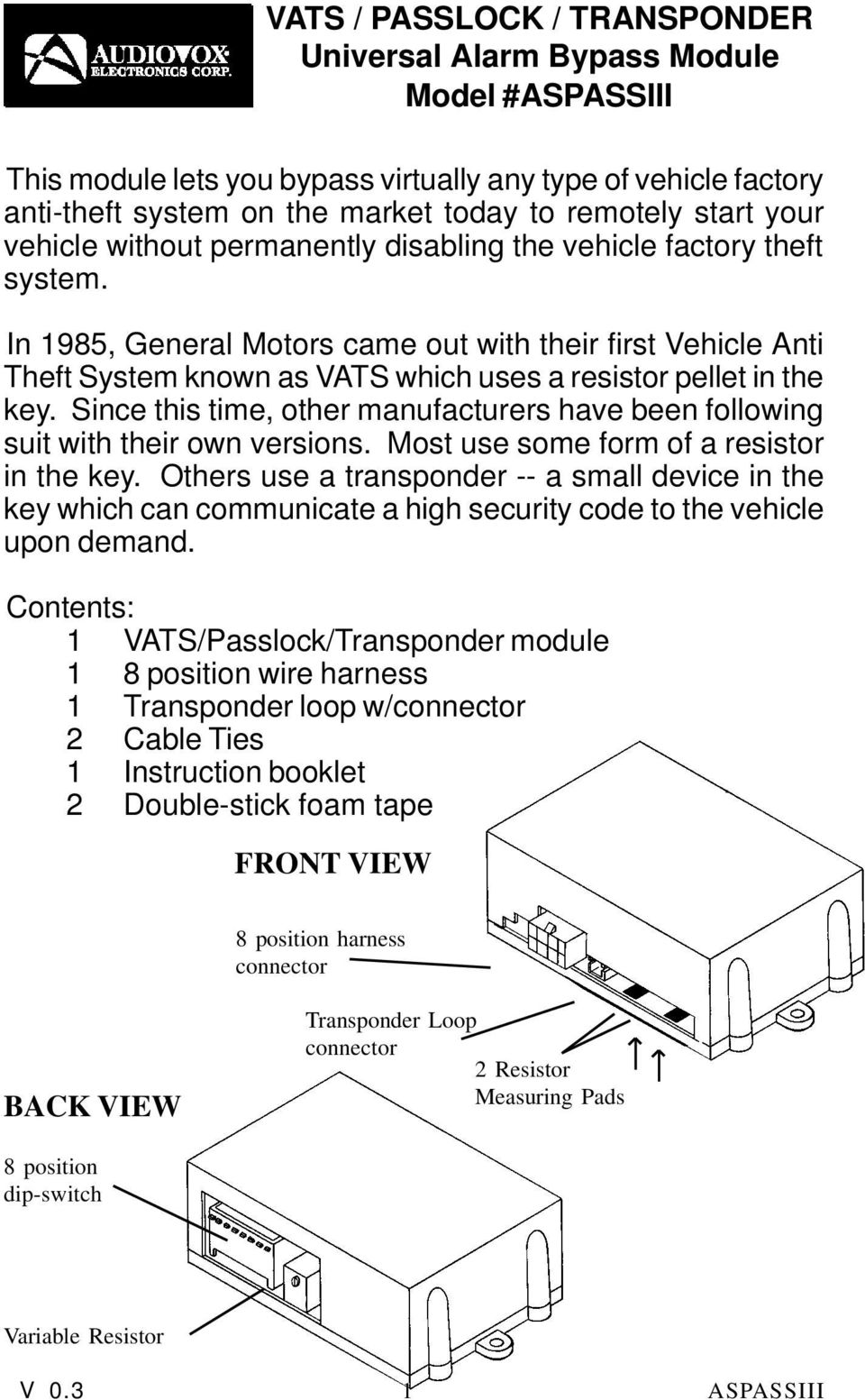Vats Passlock Transponder Universal Alarm Bypass Module Model 97 Buick Lesabre Wiring Diagram Since This Time Other Manufacturers Have Been Following Suit With Their Own Versions Most